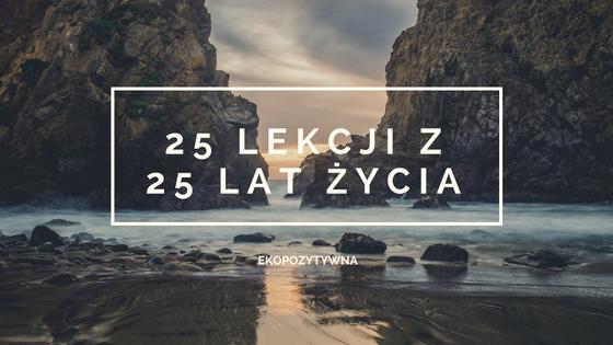 25 lekcji z 25 lat życia